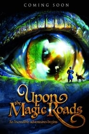 Upon Magic Roads