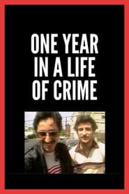One Year in a Life of Crime 1989