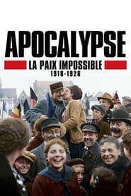 مشاهدة مسلسل Apocalypse: Never-Ending War (1918-1926) مترجم أون لاين بجودة عالية