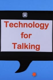 Technology for Talking
