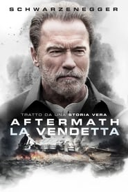 Guardare La vendetta: Aftermath