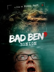 Bad Ben: Benign (2021)