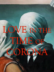 Love in the Time of Corona (2021)