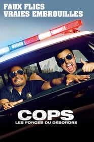 Film Cops : Les forces du désordre Streaming Complet - ...