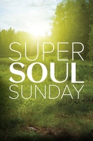 Super Soul Sunday 2011