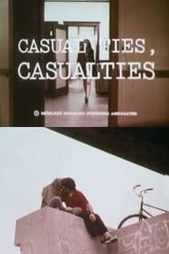 Poster Casual Ties: Casualties 1972