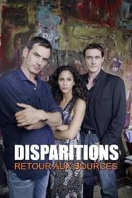 Disparitions, retour aux sources 2008