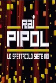 Rai Pipol – Lo spettacolo siete noi