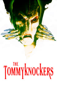 Tommyknockers - Das Monstrum