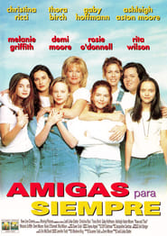 Now and Then: Amigas para siempre