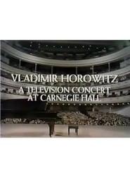 Vladimir Horowitz: A Television Concert at Carnegie Hall 1968