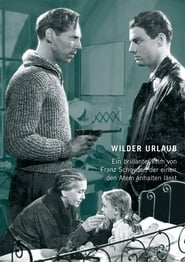 Wilder Urlaub 1943