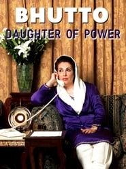 Benazir Bhutto - Tochter der Macht 2005