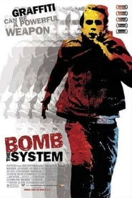 Poster for Bomb the System