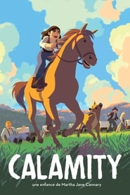 Calamity, une enfance de Martha Jane Cannary en streaming