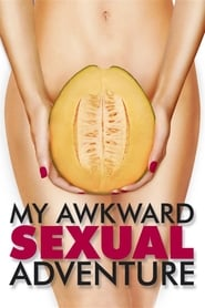 My Awkward Sexual Adventure – Δασκάλα Του Sex (2012)
