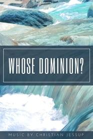 Whose Dominion?