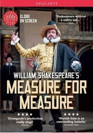 Regarder Measure for Measure: Shakespeare's Globe Theatre