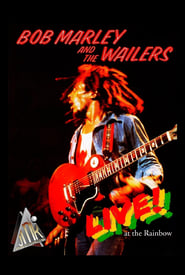 Bob Marley & The Wailers: Exodus – Live at the Rainbow