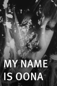 My Name Is Oona (1969)