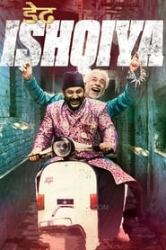 Dedh Ishqiya (2014) WEB-480p, 720p, 1080p | GDRive & torrent