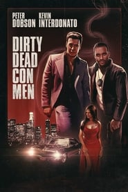 Dirty Dead Con Men (2018) Full Movie Watch Online Free