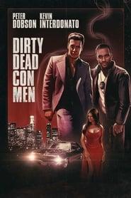 Poster Dirty Dead Con Men 2018
