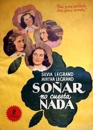 Soñar no cuesta nada 1941