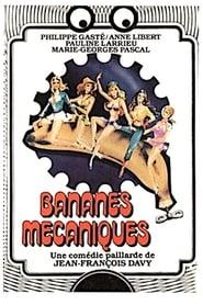 Bananes mécaniques