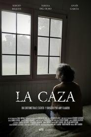 مترجم أونلاين و تحميل La Caza 2020 مشاهدة فيلم