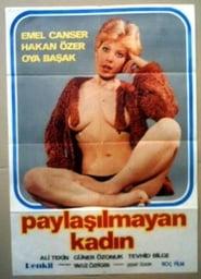 Paylaşılamayan Kadın 1980