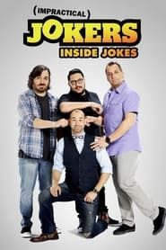 Impractical Jokers: Inside Jokes 2016