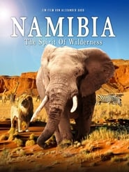 Namibia: The Spirit of Wilderness 2016