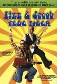 Finn & Jacob: Fede tider 2008