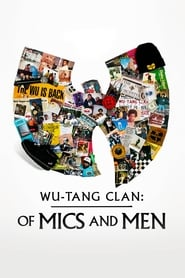 Wu-Tang Clan: Of Mics and Men - Season 1