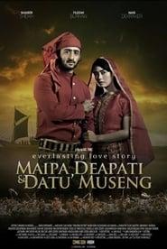 Poster Maipa, Deapati & Datu Museng