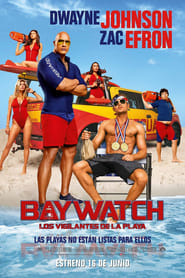 Baywatch: Los vigilantes de la playa (2017)(Audio Latino)(HD720p-Online)