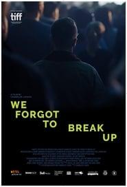 We Forgot to Break Up (2017) Online Cały Film Lektor PL