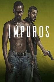 Impuros: Season 1