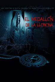 El medallón de La Llorona (2020)