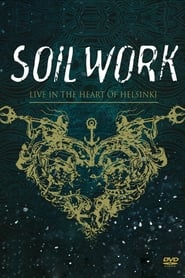 Soilwork: Live in the Heart of Helsinki