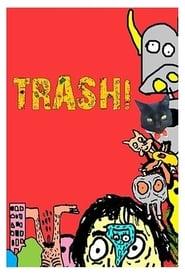 TRASH! - A Série