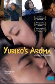 مترجم أونلاين و تحميل Yuriko's Aroma 2010 مشاهدة فيلم