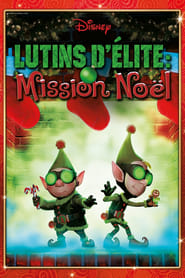 Lutins d'élite : Mission Noël en streaming