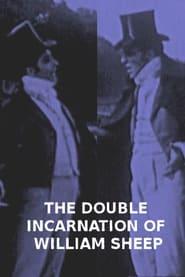 فيلم The Double Incarnation of William Sheep 1913 مترجم أون لاين بجودة عالية
