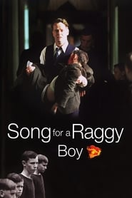 Watch Song for a Raggy Boy (2003)