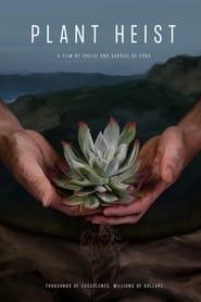 Plant Heist (2021)