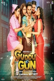 Guddu Ki Gun (2015) DVDRip Hindi Full Movie Watch Online Free