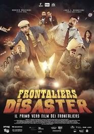 Frontaliers disaster (2017) Online Cały Film CDA