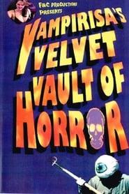 Vampirisa's Velvet Vault Of Horror! 2001